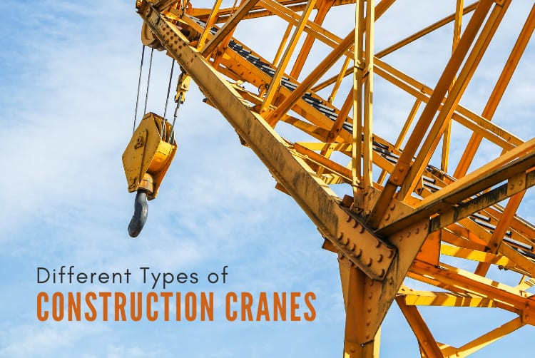 Different Types of Construction Cranes
